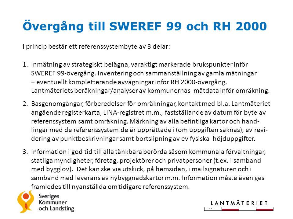 Övergång till SWEREF 99 och RH 2000