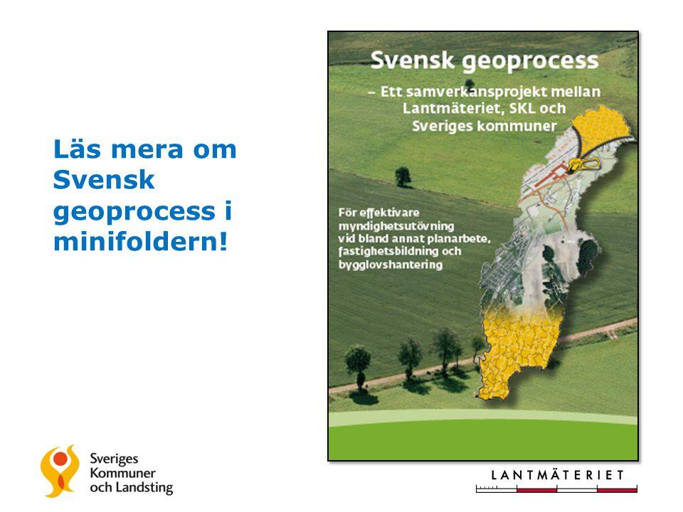 Läs mera om Svensk geoprocess i minifoldern!