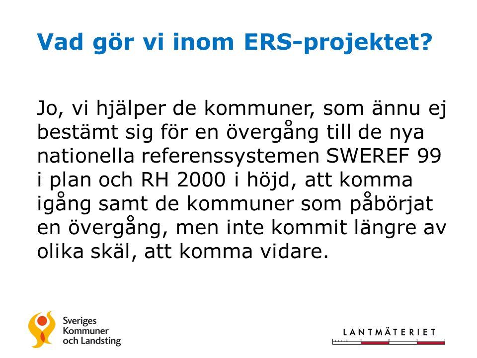 Vad gör vi inom ERS-projektet