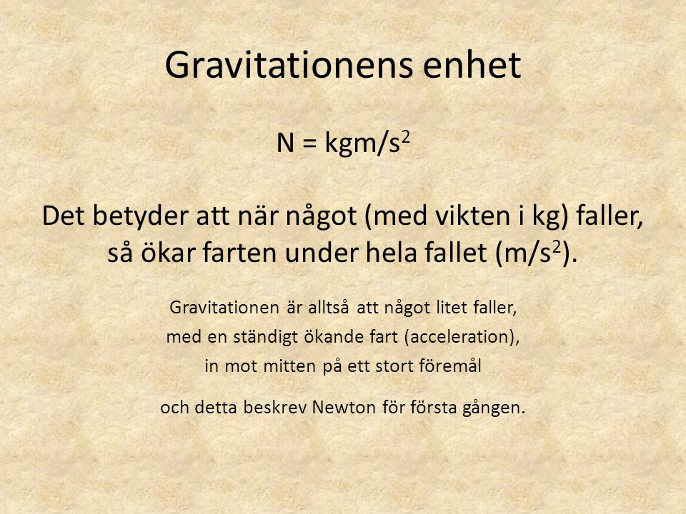 Gravitationens enhet