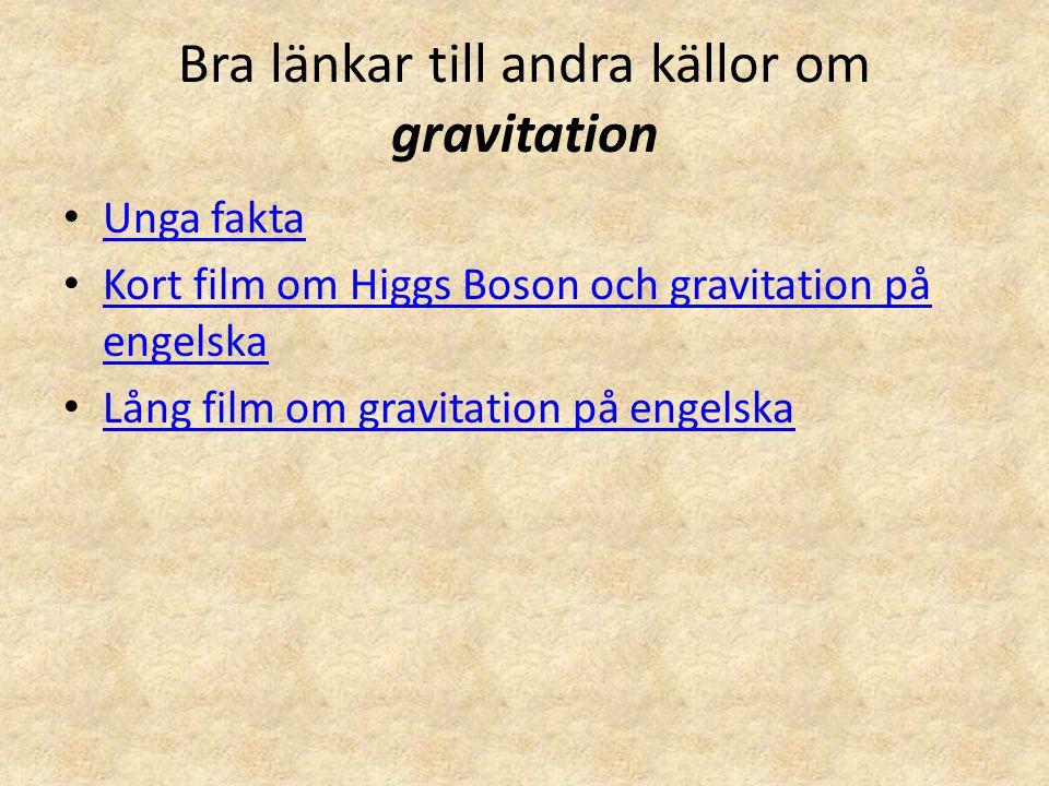 Bra länkar till andra källor om gravitation