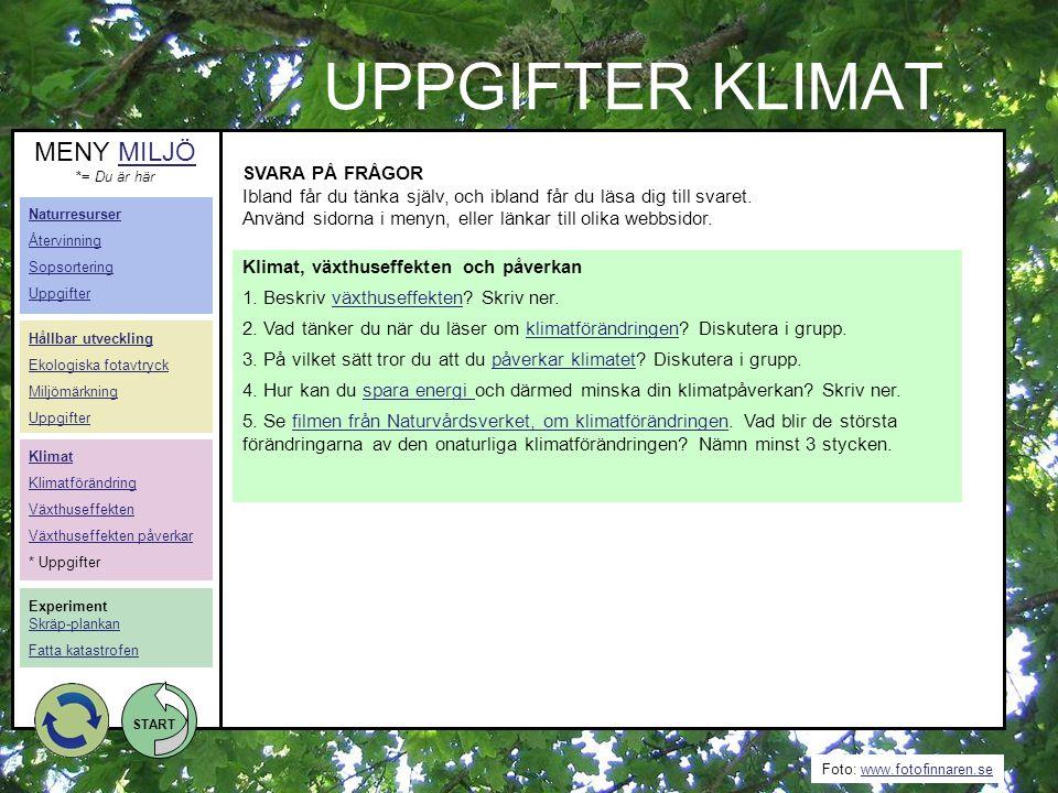 UPPGIFTER KLIMAT MENY MILJÖ SVARA PÅ FRÅGOR