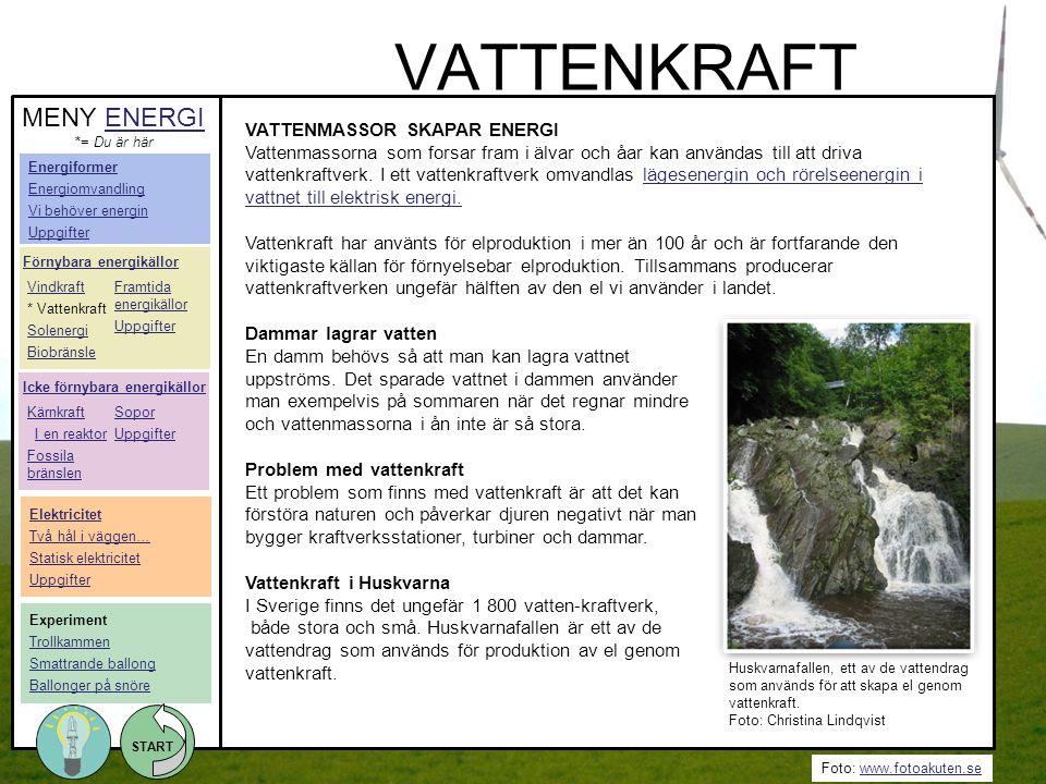 VATTENKRAFT MENY ENERGI VATTENMASSOR SKAPAR ENERGI