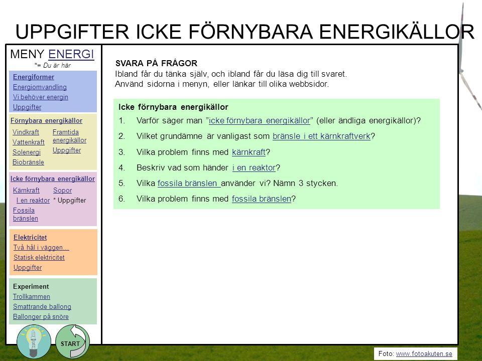 UPPGIFTER ICKE FÖRNYBARA ENERGIKÄLLOR
