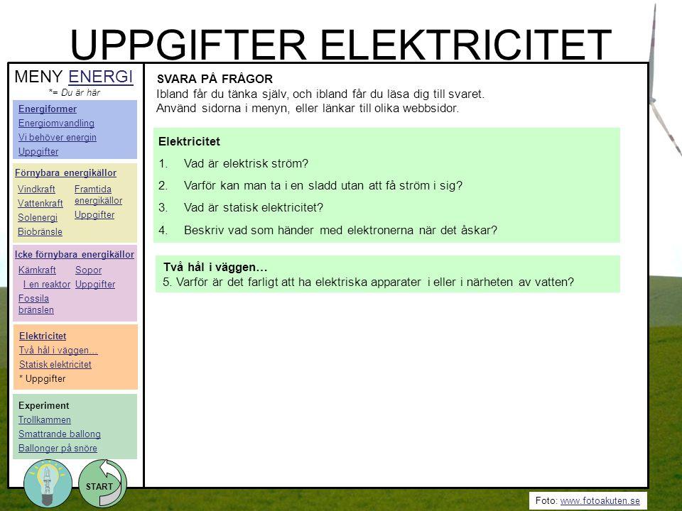 UPPGIFTER ELEKTRICITET