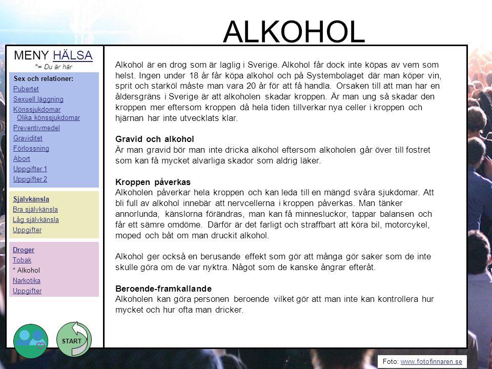 ALKOHOL MENY HÄLSA. *= Du är här.