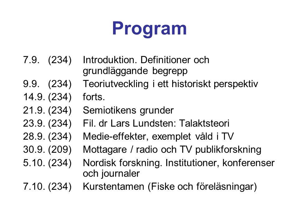 Program 7.9. (234) Introduktion. Definitioner och grundläggande begrepp. 9.9. (234) Teoriutveckling i ett historiskt perspektiv.