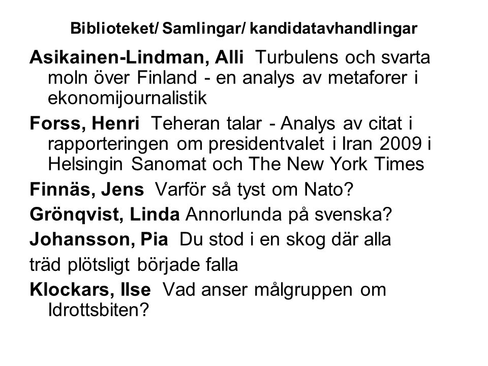 Biblioteket/ Samlingar/ kandidatavhandlingar