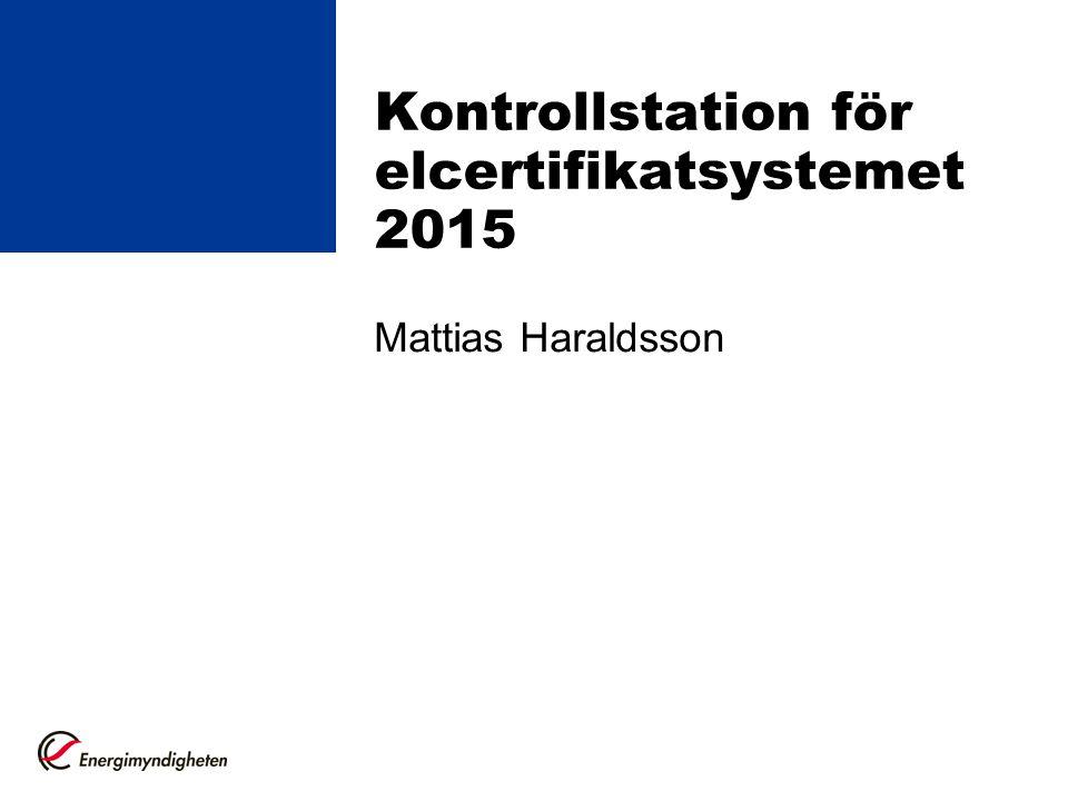 Kontrollstation för elcertifikatsystemet 2015