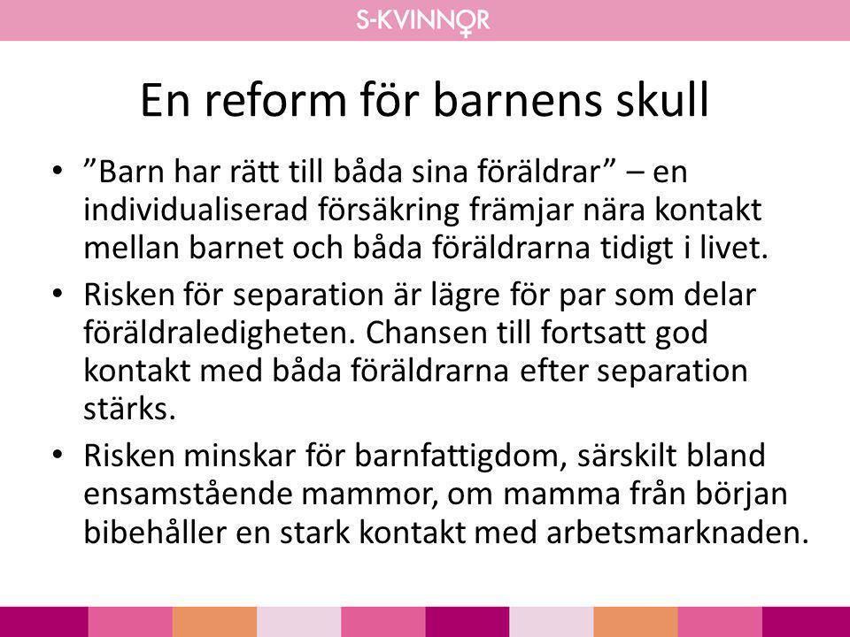 En reform för barnens skull
