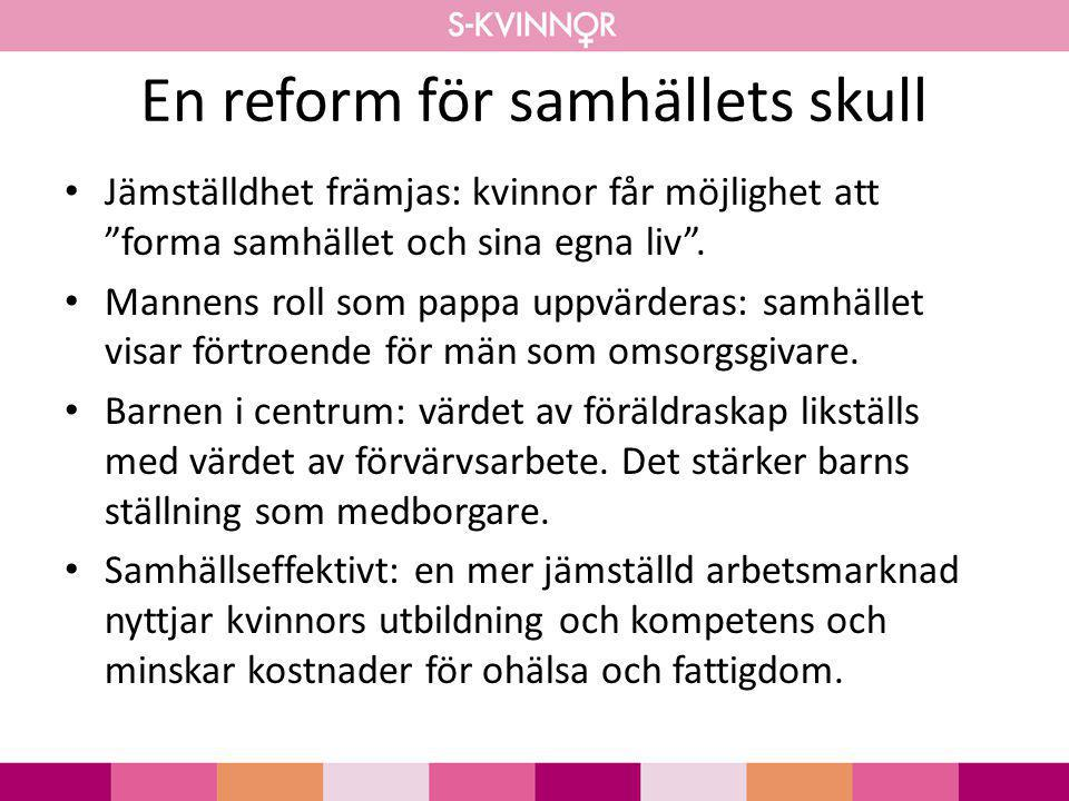 En reform för samhällets skull