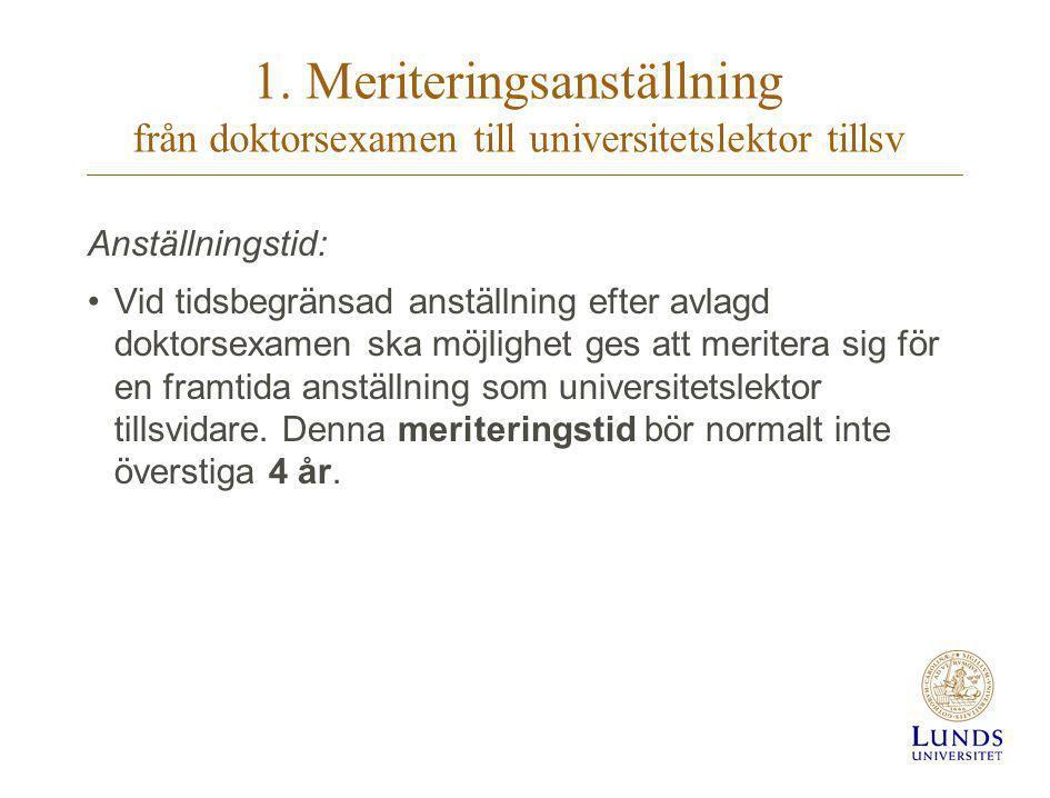 1. Meriteringsanställning från doktorsexamen till universitetslektor tillsv