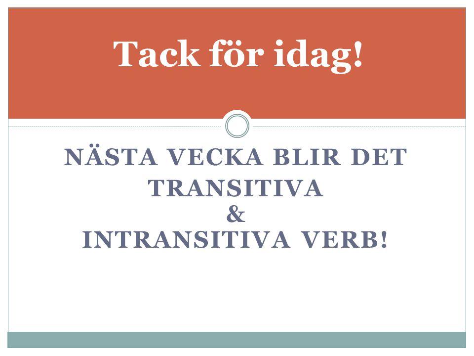 Transitiva & intransitiva verb!