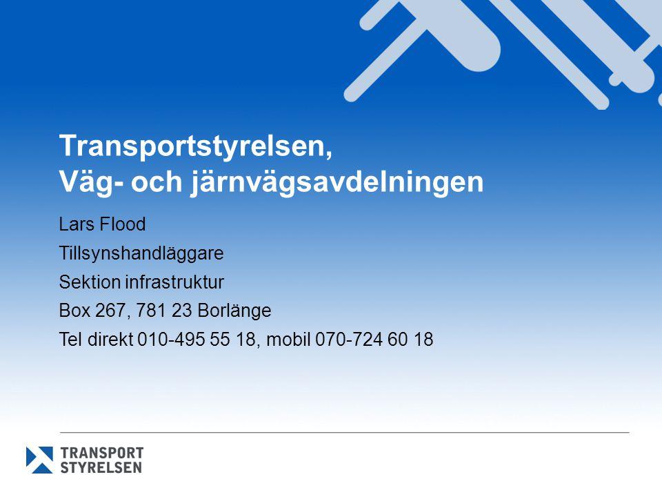 Transportstyrelsen, Väg- och järnvägsavdelningen