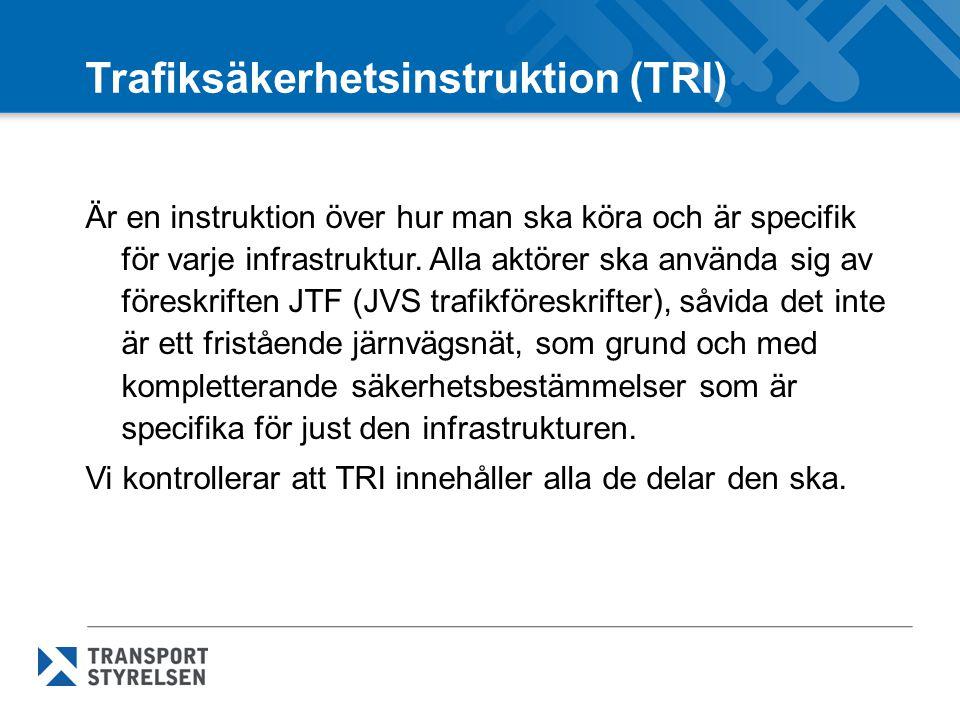 Trafiksäkerhetsinstruktion (TRI)