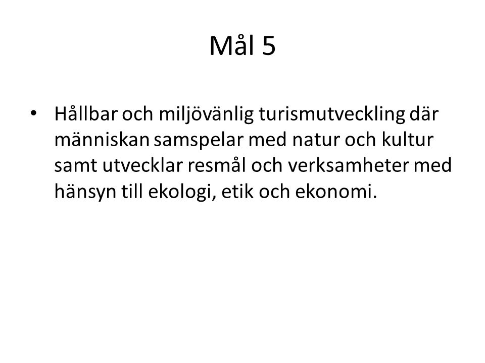 Mål 5