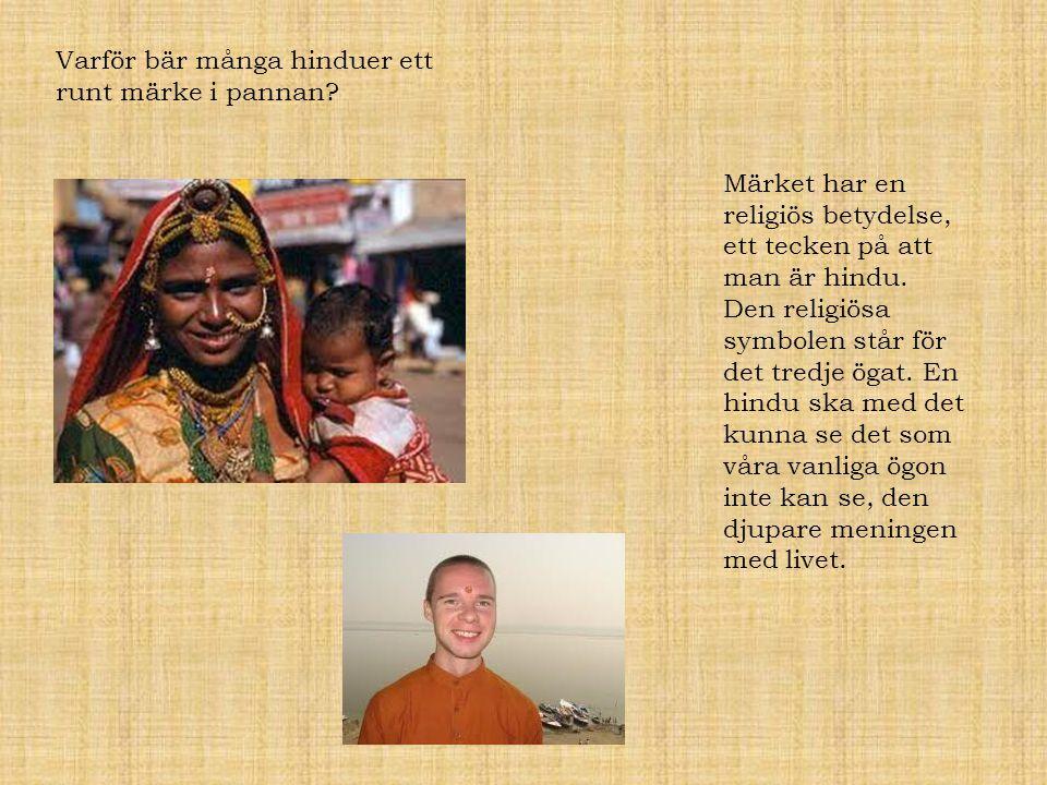 Varför bär många hinduer ett runt märke i pannan