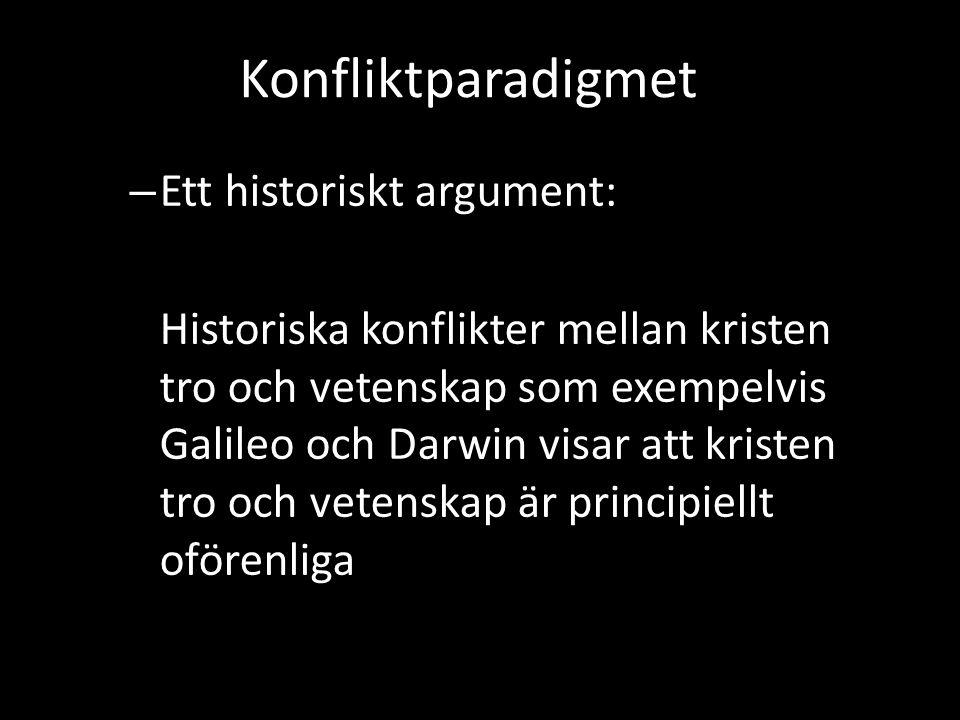 Konfliktparadigmet Ett historiskt argument: