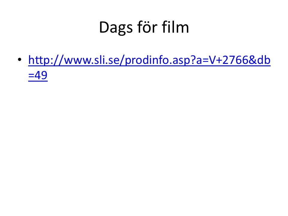 Dags för film http://www.sli.se/prodinfo.asp a=V+2766&db=49