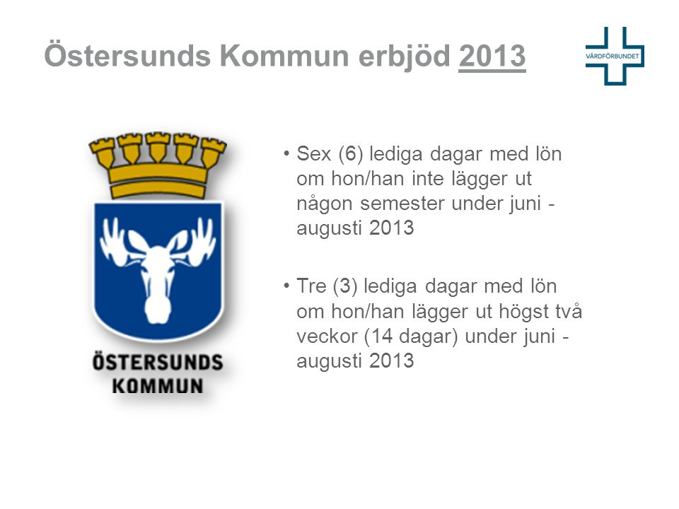 Östersunds Kommun erbjöd 2013