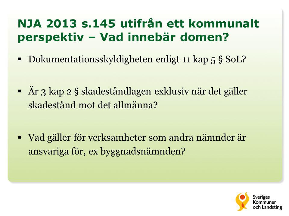 NJA 2013 s.145 utifrån ett kommunalt perspektiv – Vad innebär domen