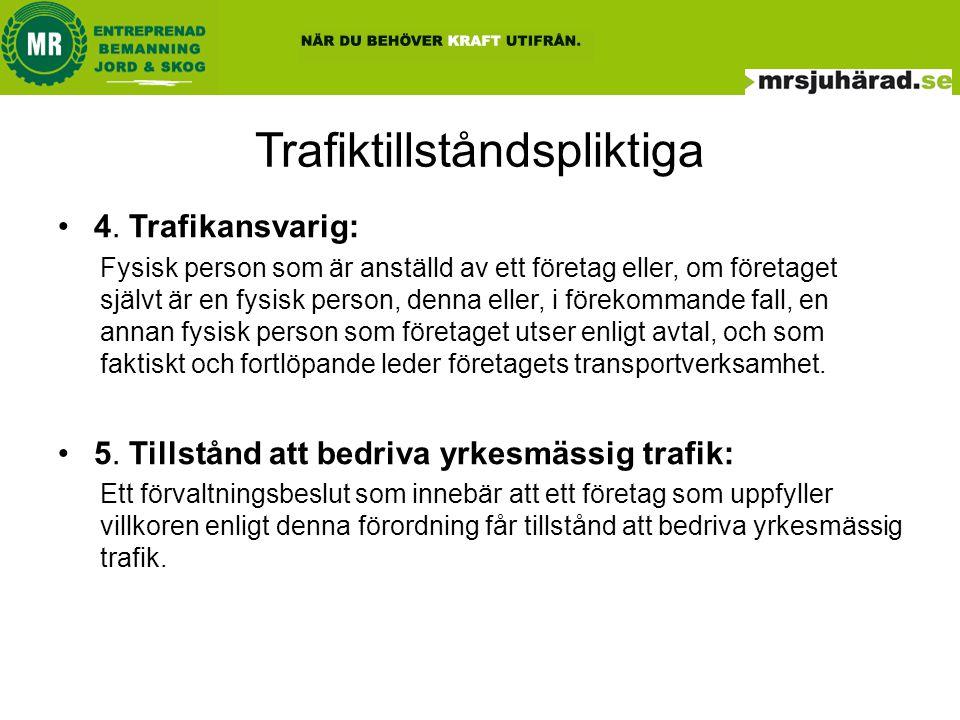 Trafiktillståndspliktiga