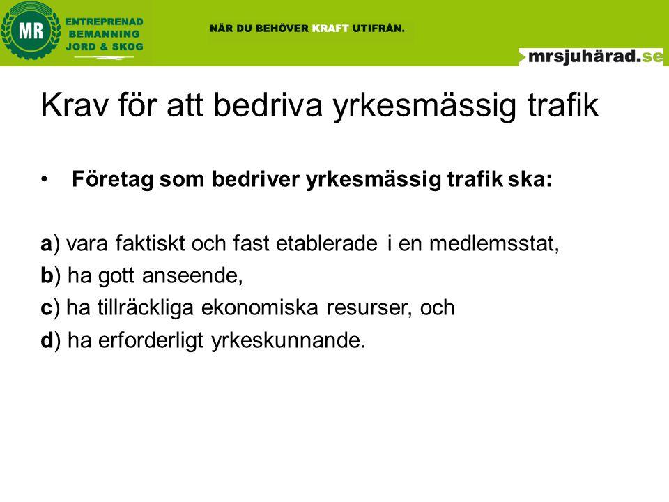 Krav för att bedriva yrkesmässig trafik