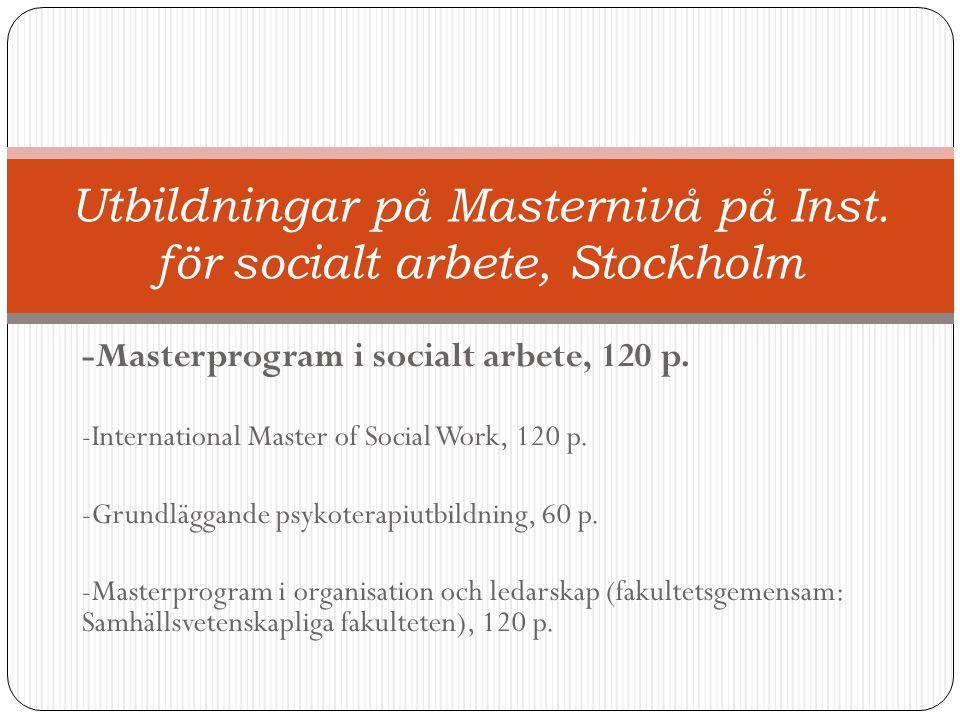 Utbildningar på Masternivå på Inst. för socialt arbete, Stockholm