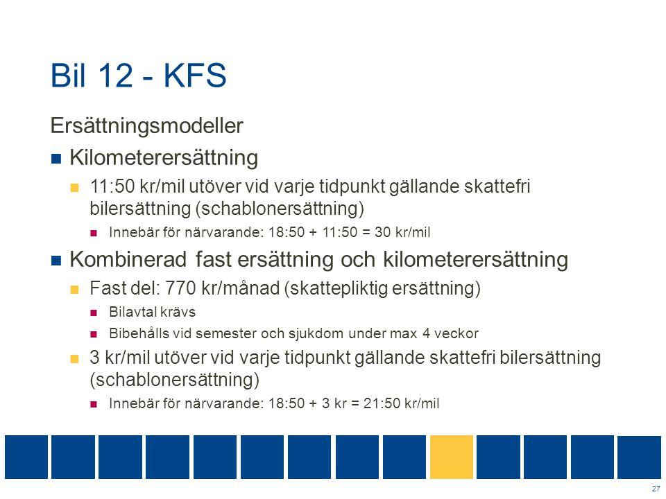 Bil 12 - KFS Ersättningsmodeller Kilometerersättning