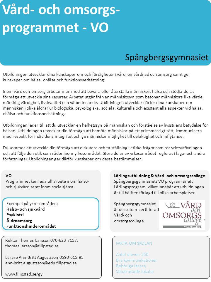 Vård- och omsorgs- programmet - VO Spångbergsgymnasiet