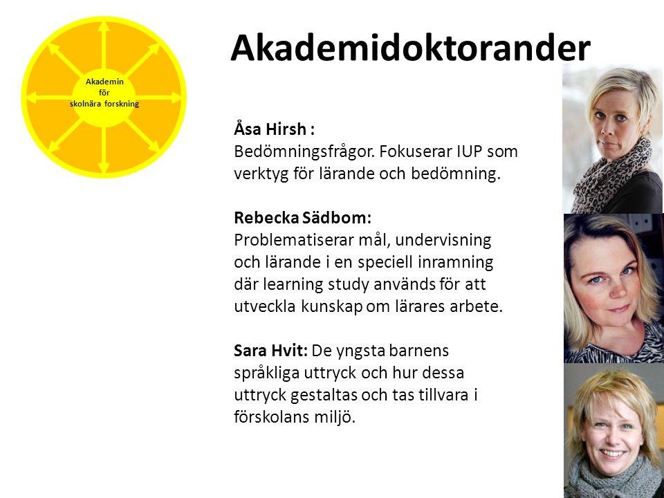 Akademidoktorander Åsa Hirsh :