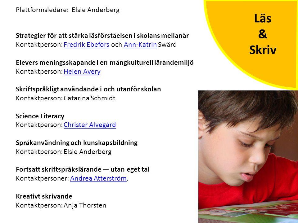 Läs & Skriv Plattformsledare: Elsie Anderberg
