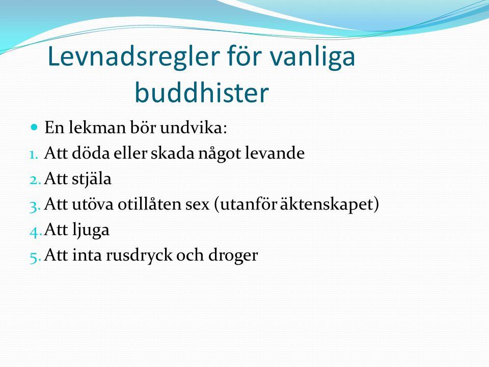 Levnadsregler för vanliga buddhister