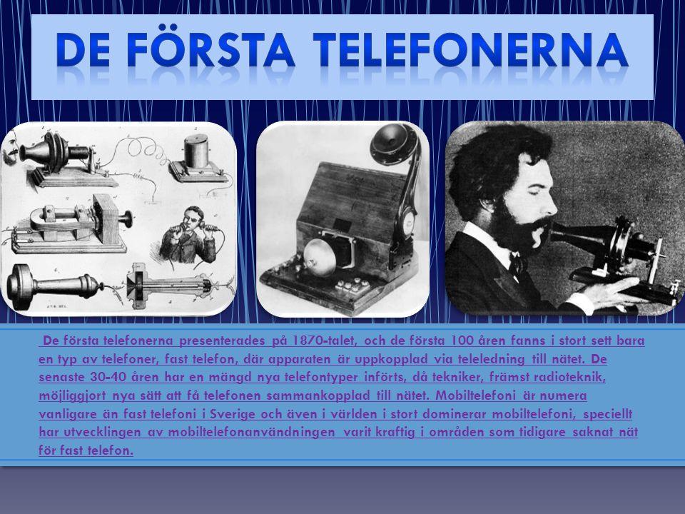 DE FÖRSTA Telefonerna