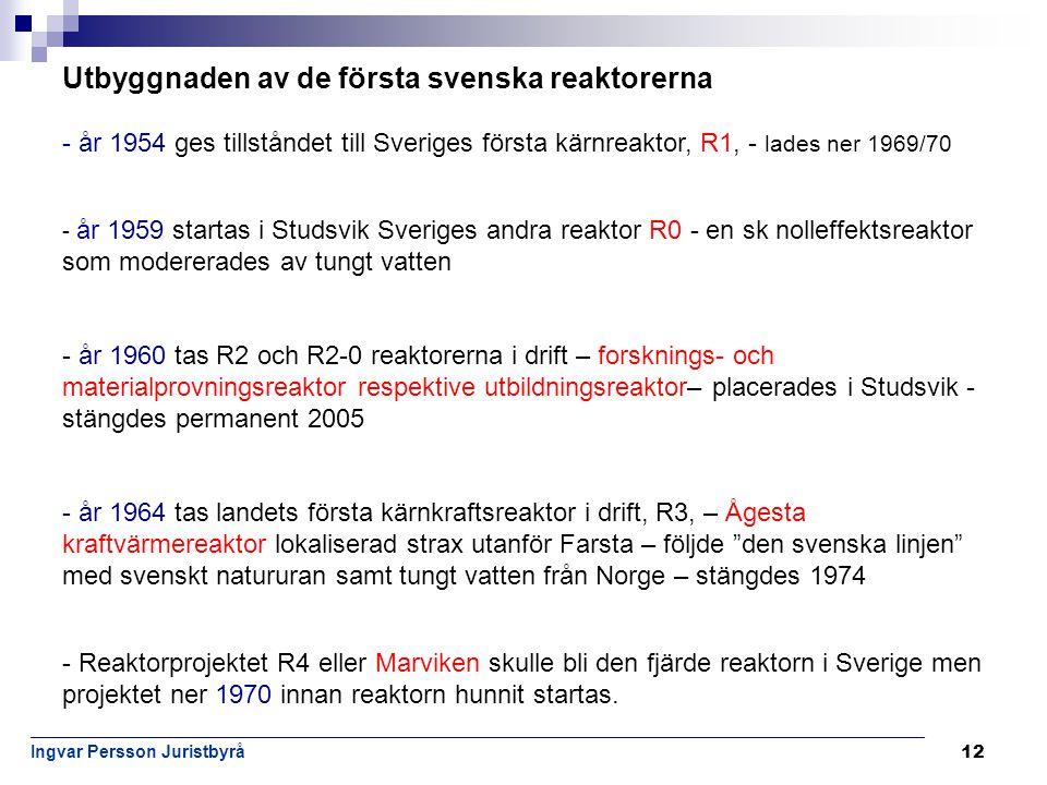 Utbyggnaden av de första svenska reaktorerna