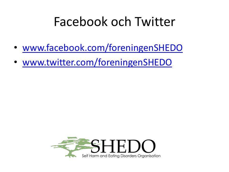 Facebook och Twitter www.facebook.com/foreningenSHEDO