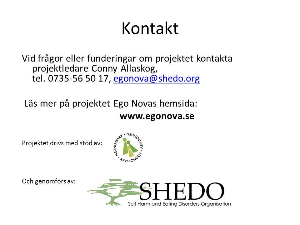Kontakt Vid frågor eller funderingar om projektet kontakta projektledare Conny Allaskog, tel. 0735-56 50 17, egonova@shedo.org.
