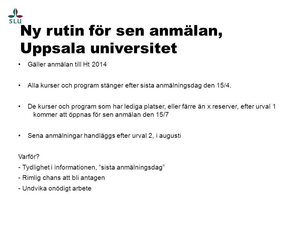 Ny rutin för sen anmälan, Uppsala universitet