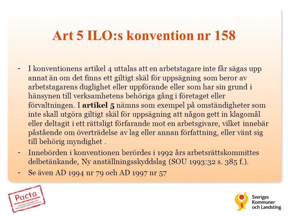 Art 5 ILO:s konvention nr 158