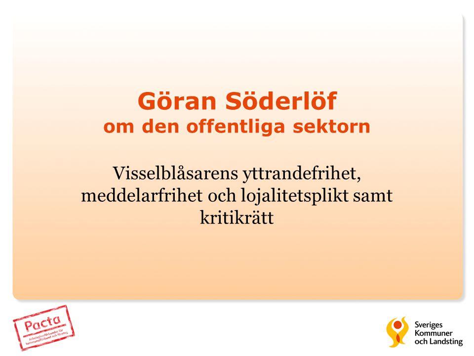 Göran Söderlöf om den offentliga sektorn