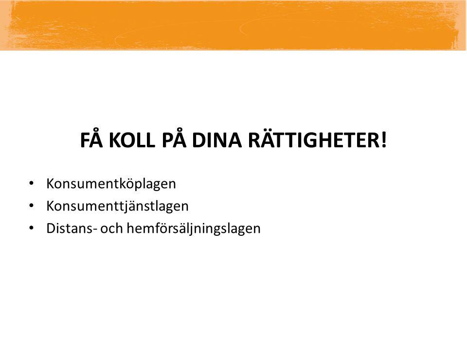 FÅ KOLL PÅ DINA RÄTTIGHETER!