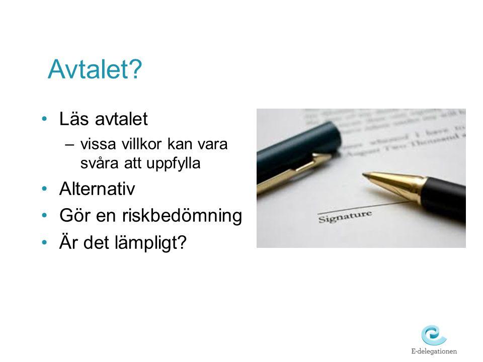 Avtalet Läs avtalet Alternativ Gör en riskbedömning Är det lämpligt