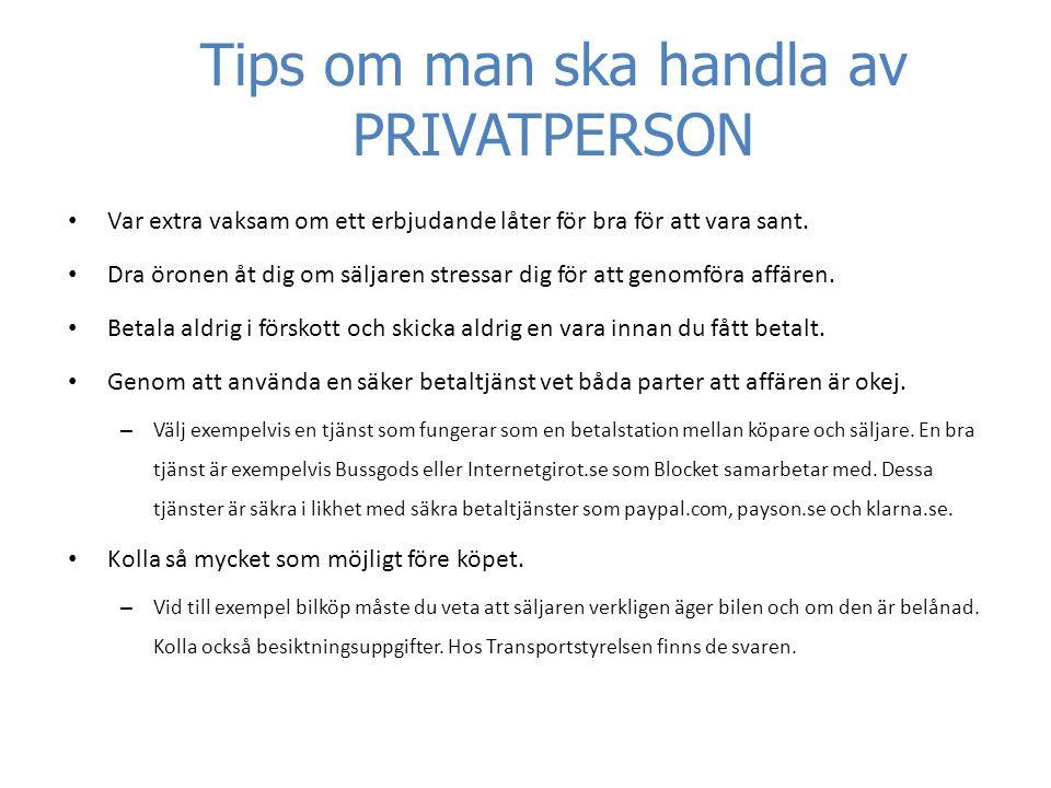 Tips om man ska handla av PRIVATPERSON
