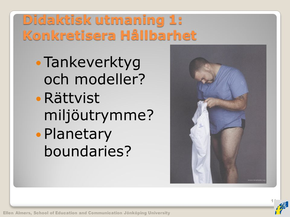 Didaktisk utmaning 1: Konkretisera Hållbarhet