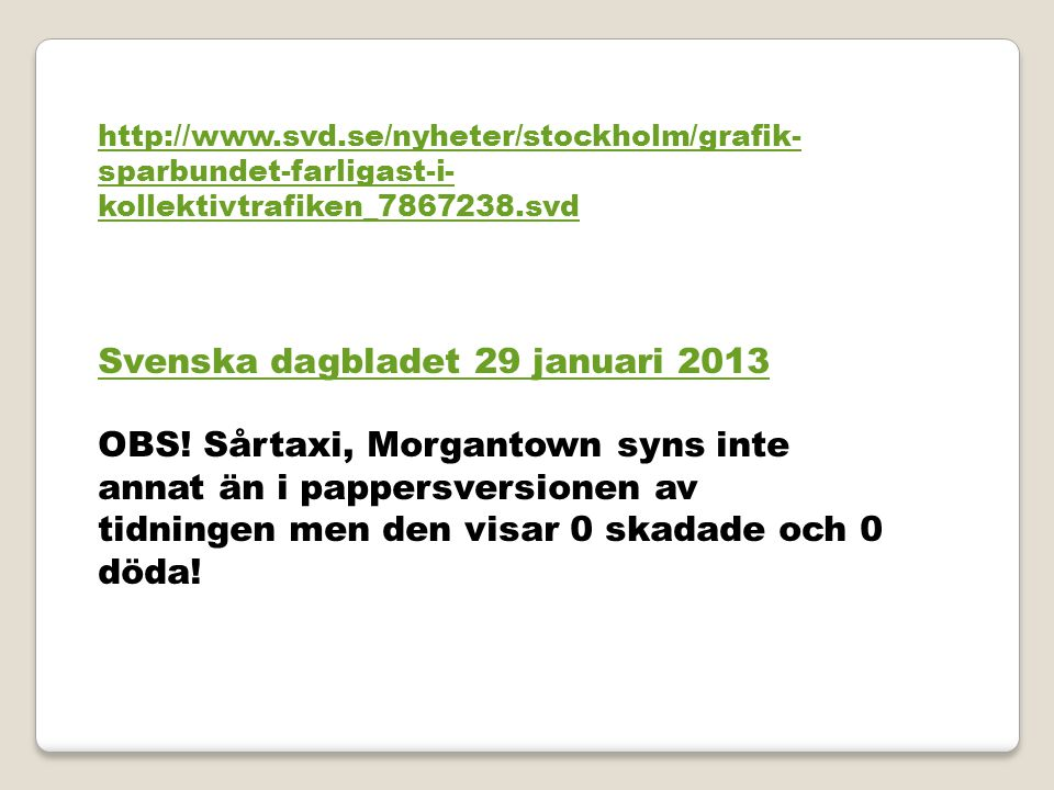 Svenska dagbladet 29 januari 2013