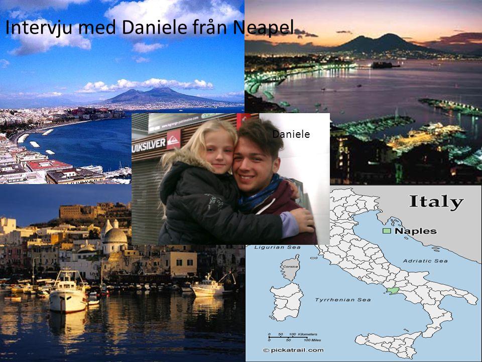Intervju med Daniele från Neapel