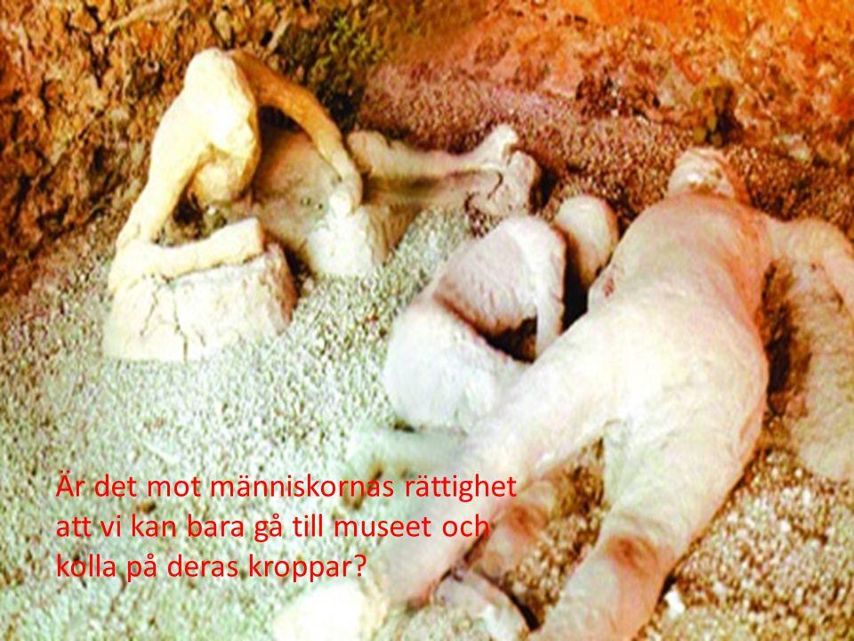 Är det mot människornas rättighet att vi kan bara gå till museet och kolla på deras kroppar
