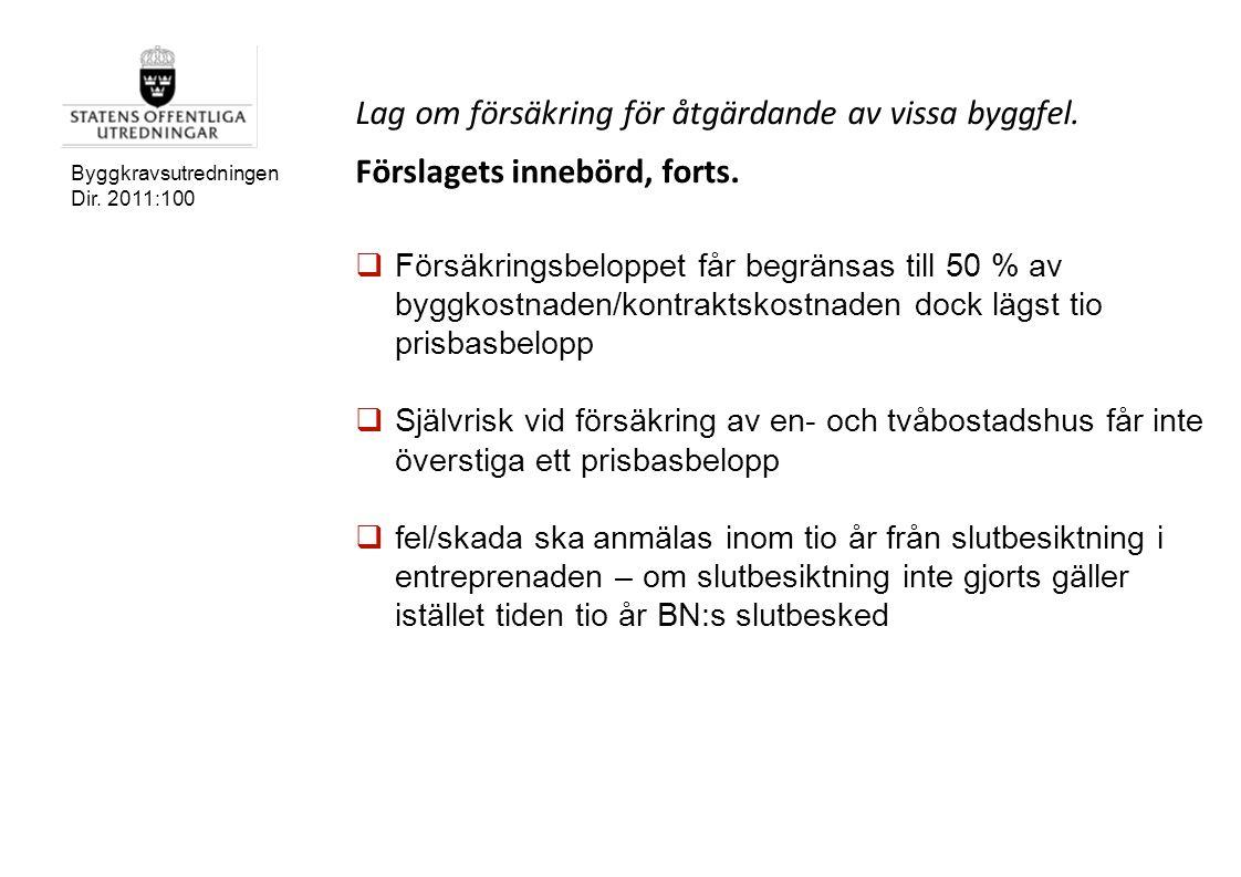 Lag om försäkring för åtgärdande av vissa byggfel.