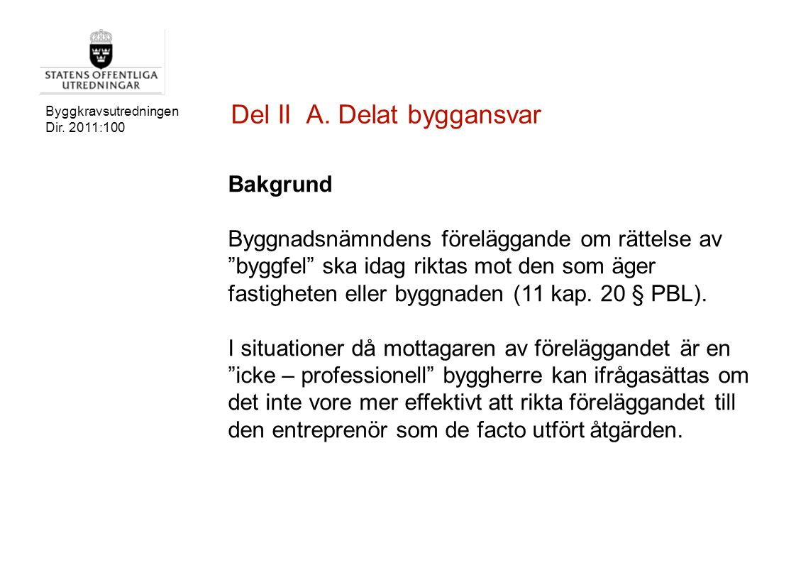 Del II A. Delat byggansvar