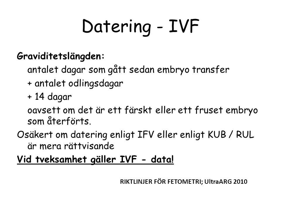 Datering - IVF